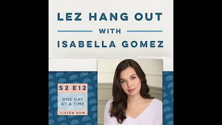212: One Gay at a Time with Isabella Gomez