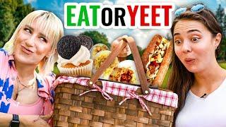 Eat It or Yeet It #29 - Picnic Edition!