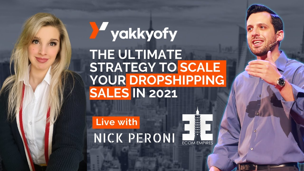 Download Ultimate strategy to scale your dropshipping sales in 2021 - Nick Peroni