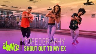 Shout Out To My Ex - Little Mix - Coreografía - FitDance Life