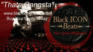 """Thats Gangsta"" Instrumental Hip Hop Beat, Trap Type Beat [Prod. by Black ICON Beats]"