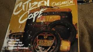 Official Lyric Video - Citizen Cope - Southern Night - One Lovely Day