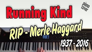 The Running Kind (Merle Haggard) - piano cover