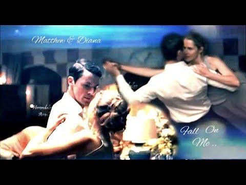 Matthew &  Diana ~ Fall On Me