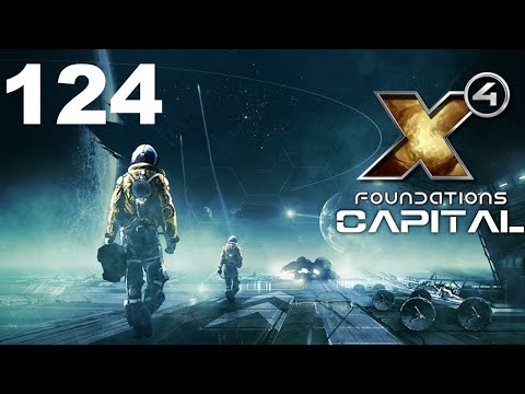 X4: Foundations | Capital | Episode 124 |