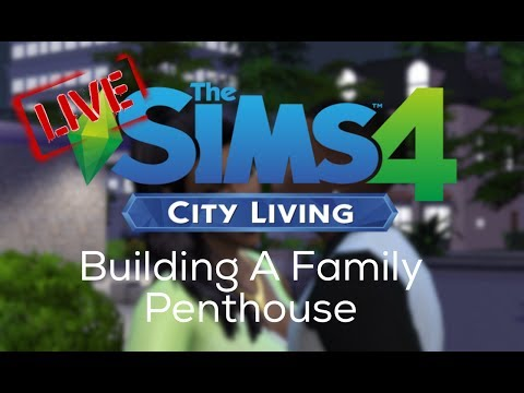 CITY LIVING LIVE! Building A Family Penthouse