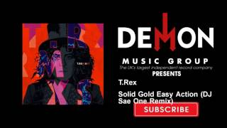 T.Rex - Solid Gold Easy Action (DJ Sae One Remix)