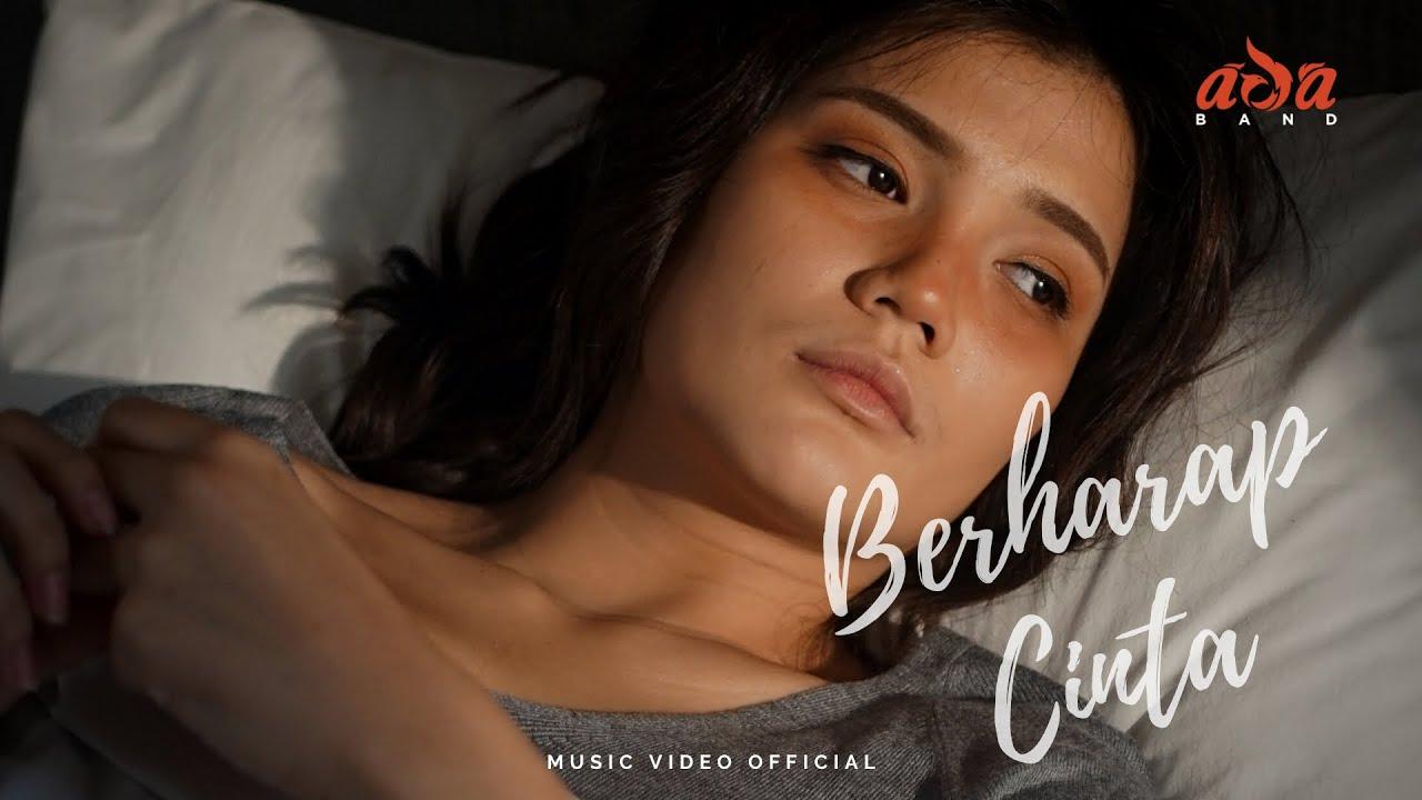 DOWNLOAD: ADA Band – Berharap Cinta ( Official Music Video ) Mp4 song