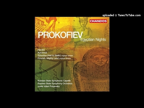Sergei Prokofiev : Egyptian Nights, Suite from the incidental music Op. 61 (1938)