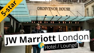 REVIEW JW Marriott Hotel Grosvenor House in London with Executive Lounge