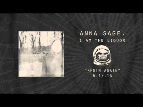 I Am The Liquor - Anna Sage.