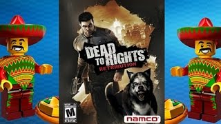 Taco Tuesday - Dead To Rights Retribution (360)