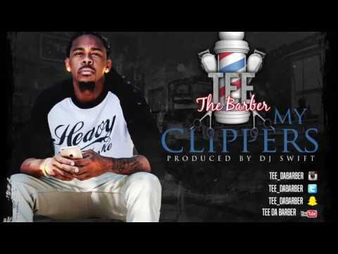 "Tee Da Barber - ""My Clippers'' (SONG)"