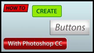 Comment Créer des Boutons avec Photoshop CC
