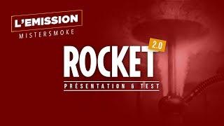 Présentation de Mr Shisha Rocket 2.0 💨