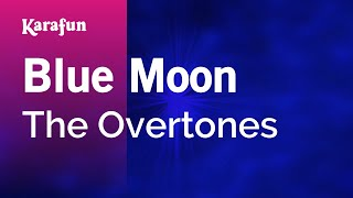 Karaoke Blue Moon - The Overtones *