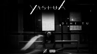Yashua - Dime Tu [Lyric Video]