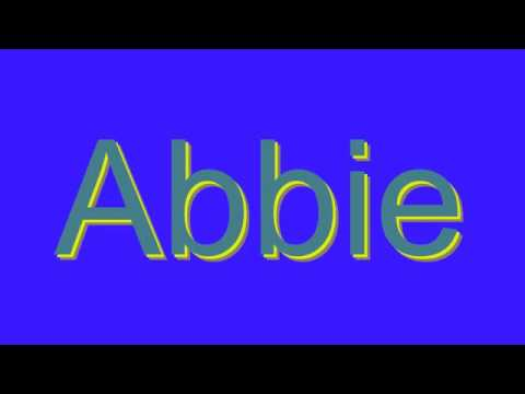 How to Pronounce Abbie