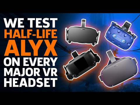 We Test Half-Life Alyx On Every Major VR Headset