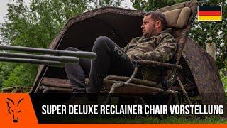 ***Karpfenangeln TV*** Super Deluxe Reclainer Chair Vorstellung