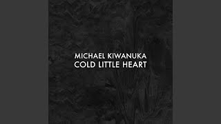 Michael Kiwanuka Cold Little Heart Radio Edit