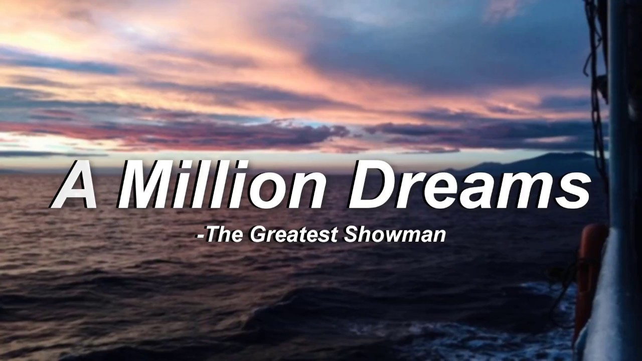 photo about A Million Dreams Lyrics Printable titled A Million Needs - The Most important Showman (Lyrics)