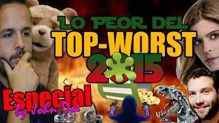 TOP WORST MOVIES 2015 - CRÍTICA - REVIEW - HD - John Doe
