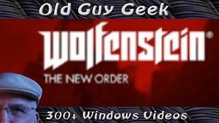 Windows 10 Game Compatibility - Wolfenstein The New Order