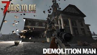 7 Days To Die (Alpha 16.4) - Demolition Man (Day 228)