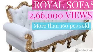 ROYAL SOFAS AT UNBELIEVABLE PRICE | SUITABLE FOR ALL INDIAN STATES