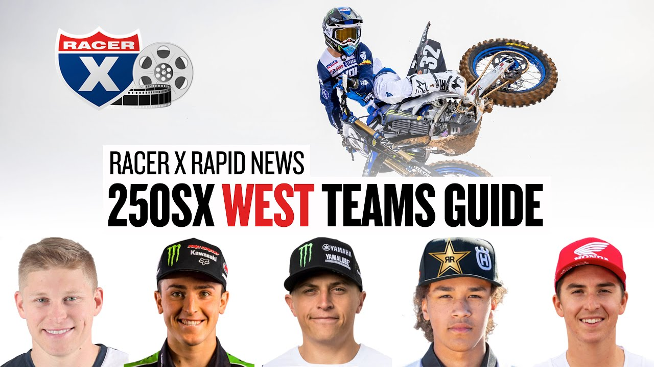 West Coast 250 Class Lineup! Who is in it to win it!