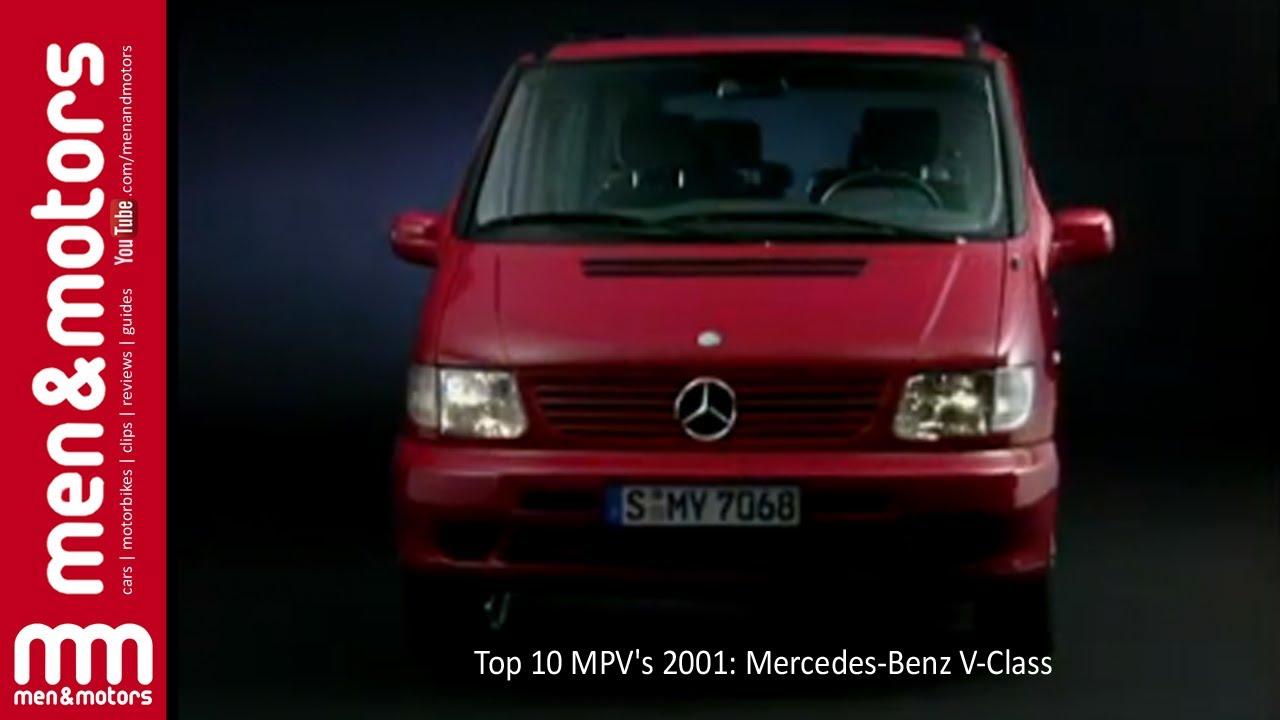 Top 10 mpvs 2001 mercedes benz v class