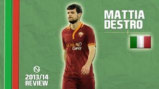 MATTIA DESTRO | Goals, Skills, Assists | Roma | 2013/2014 (HD)