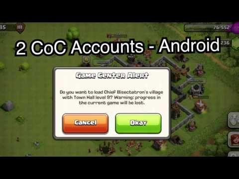 (Android) How To Have Two Clash Of Clans Accounts On One Device