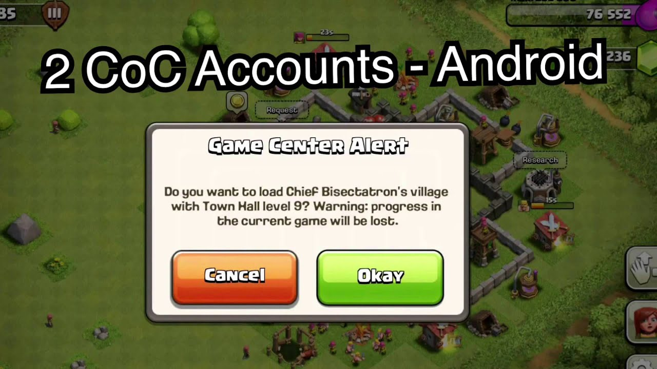 Android How to Have Two Clash of Clans Accounts on e Device