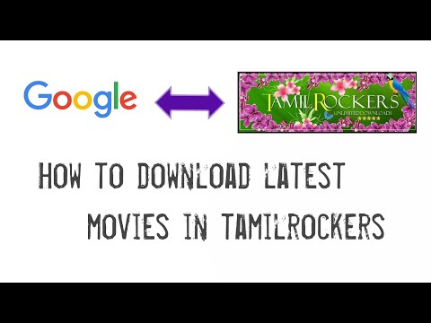 How To Download Latest Movies In Tamilrockers