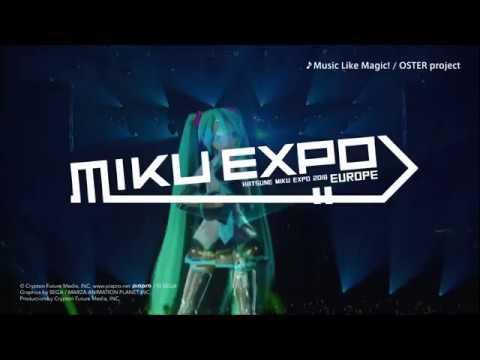 【HATSUNE MIKU】 MIKU EXPO 2018 EUROPE Promotion Video【初音ミク】