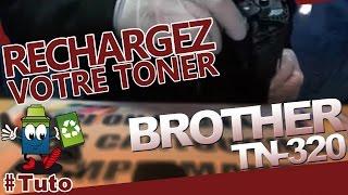 TN-320 Brother Toner : Comment Recharger Facilement Le Toner