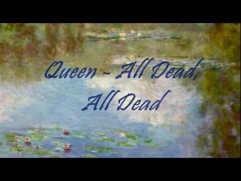 Queen – All Dead, All Dead Lyrics | Genius Lyrics