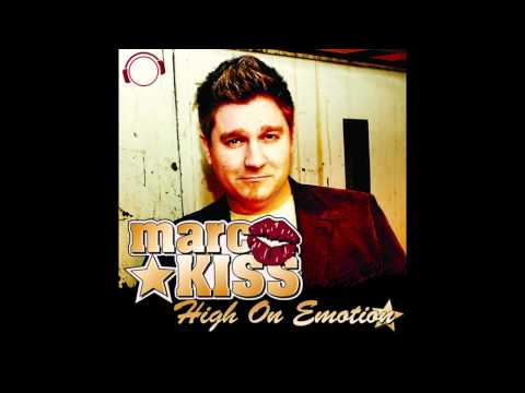 Клип Marc Kiss - High On Emotion - Andrew Spencer