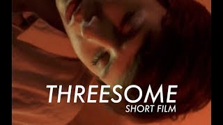 THREESOME (short film) with English Subtitles