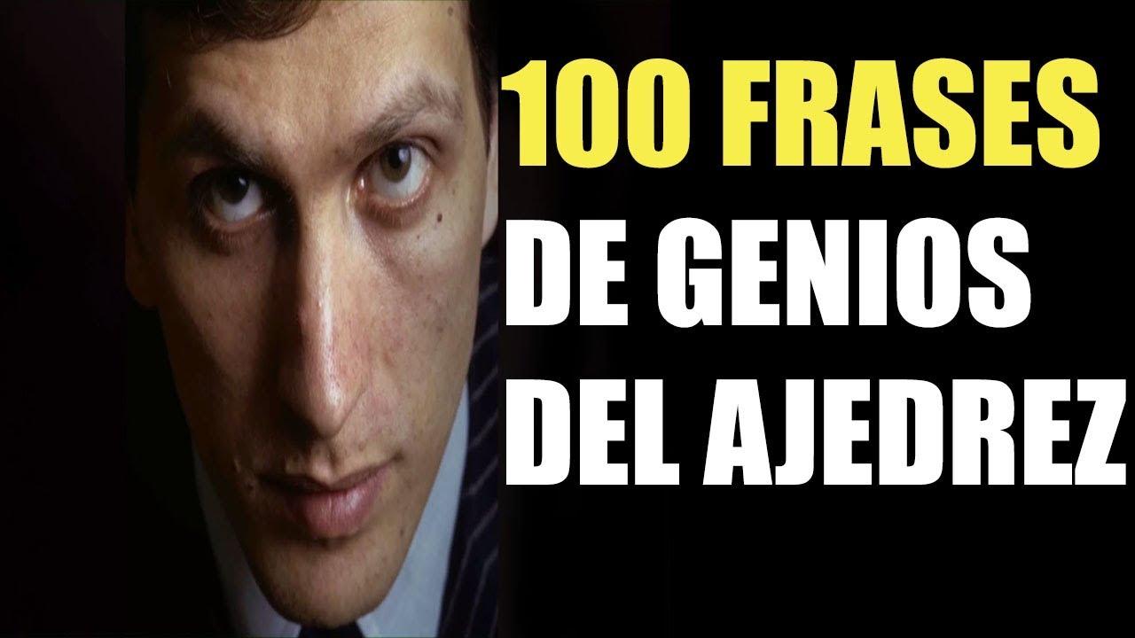 100 Frases De Genios Del Ajedrez Immortal Chess Youtube