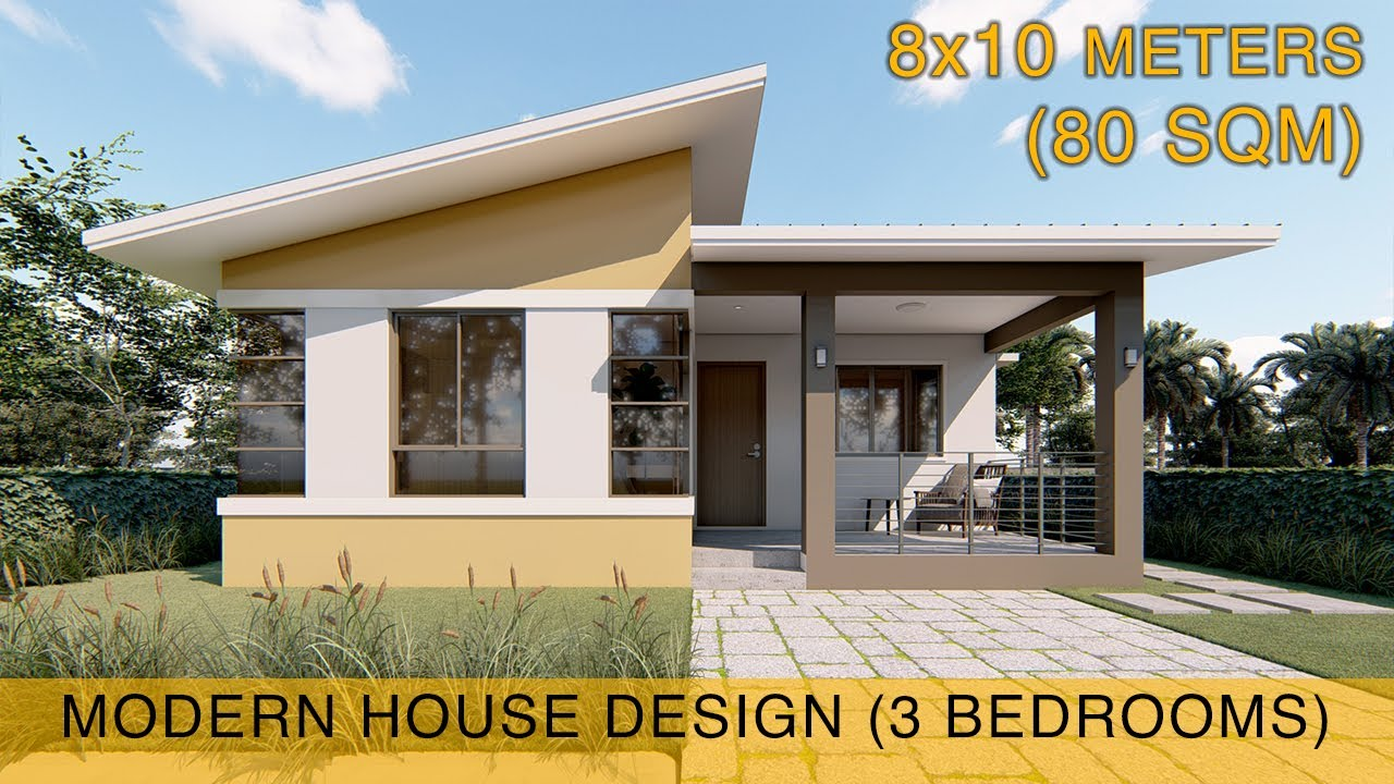 Small House Design Idea 8x10 Meters 80sqm With Three Bedrooms Youtube
