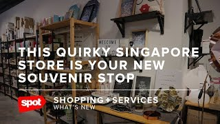 This Quirky Singapore Store Is Your New Souvenir Stop