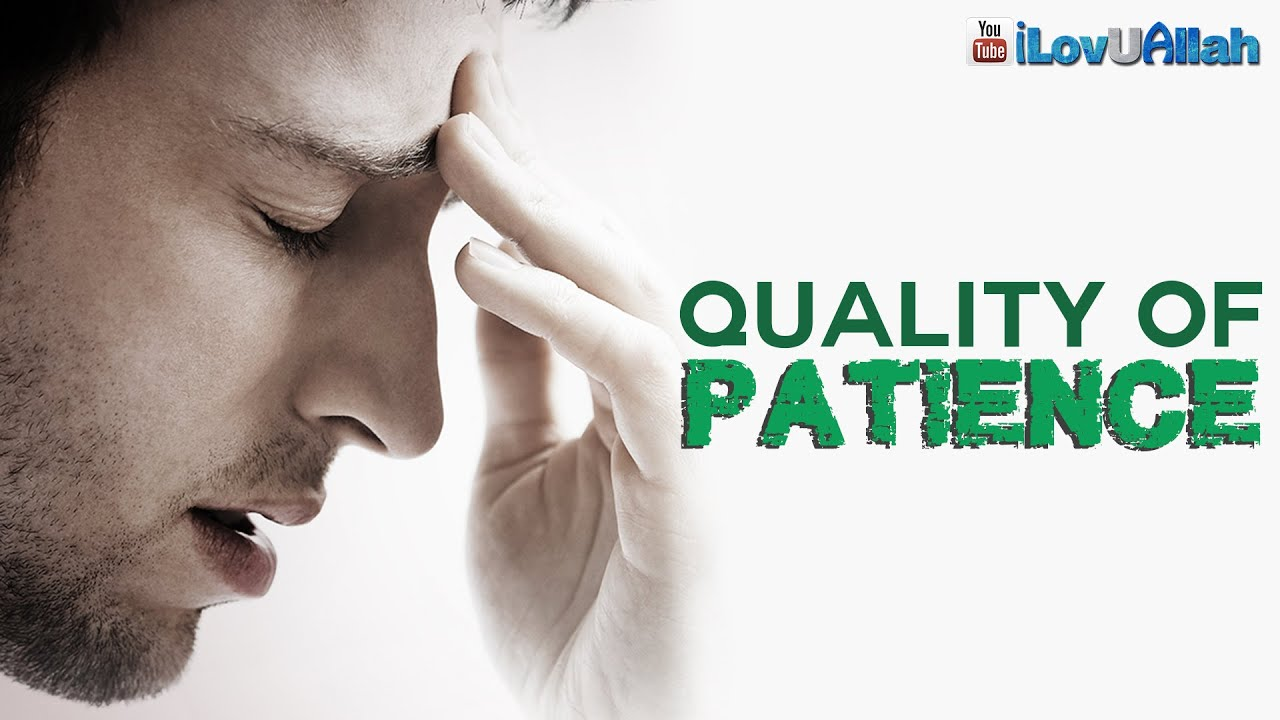 Quality Of Patience ᴴᴰ | *Must Watch*