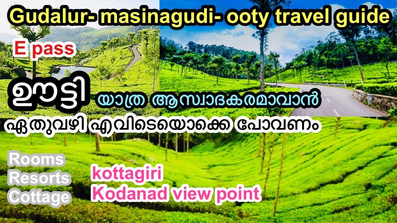 Download Ooty travel guide   via masinagudi   epass   malayalam  