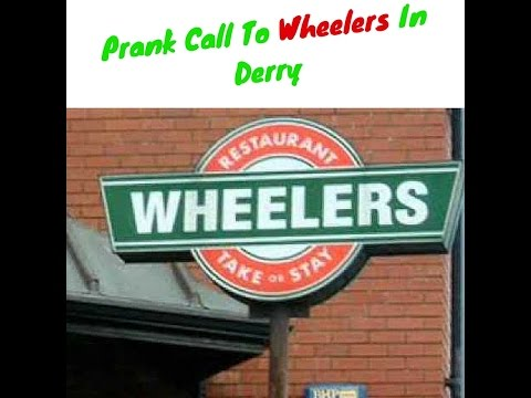 A Prank Call To Wheelers In Derry