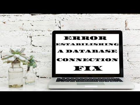 "Fix ""Error Establishing A Database Connection"""