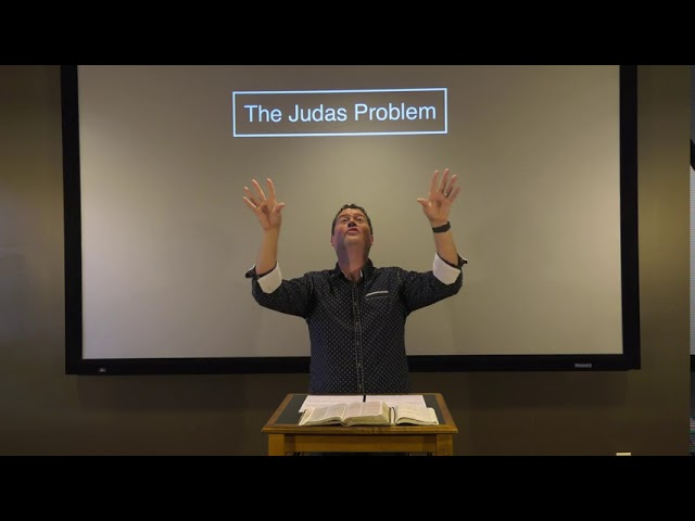 Studies in John - #106: The Judas Problem