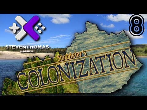 SKS Plays Colonization Gameplay:  War is on the horizon.  [Episode 8] |
